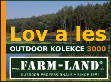 Farm-Land: OUTDOOR KOLEKCE 3000 – Lov a les